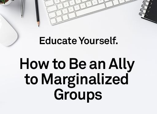 Image of: Educate Yourself: How to Be an Ally to Marginalized Groups
