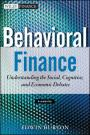 Behavioral Finance + WS: Understanding the Social, Cognitive, and Economic Debates (Wiley Finance)