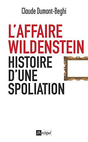 L affaire Wildenstein (Récits, témoignages) (French Edition)