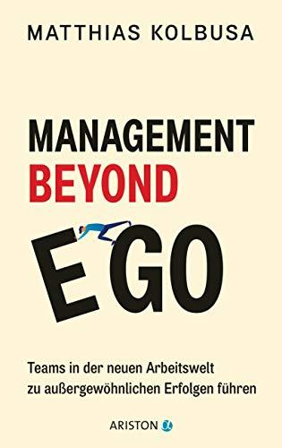 Management Beyond Ego