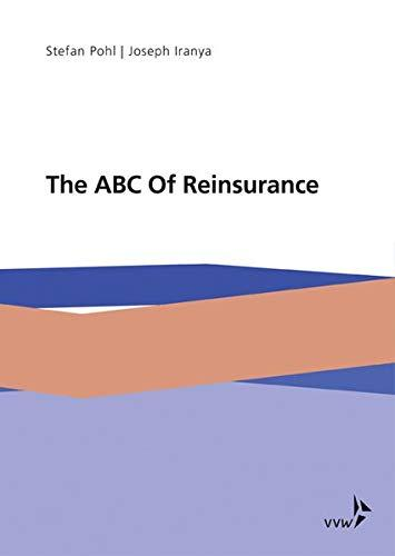 The ABC Of Reinsurance