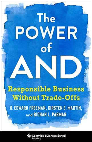 The Power of And, Responsible Business Without Trade-Offs