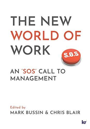 The New World of Work: An 'SOS' Call to Management