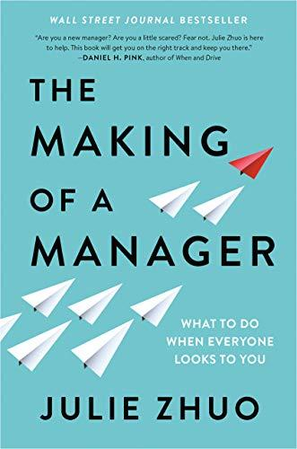 Want to Read  Rate this book 1 of 5 stars2 of 5 stars3 of 5 stars4 of 5 stars5 of 5 stars Open Preview The Making of a Manager: What to Do When Everyone Looks to You