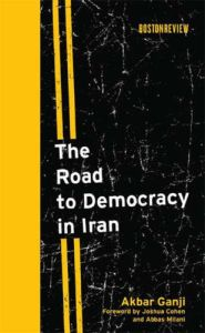 The Road to Democracy in Iran book summary