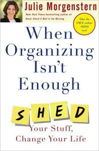 When Organizing Isn't Enough book summary