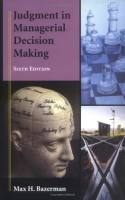 Judgment in Managerial Decision Making book summary