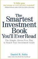 The Smartest Investment Book You'll Ever Read book summary