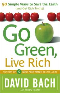 Go Green, Live Rich book summary