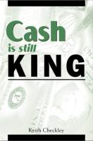 Cash is Still King book summary