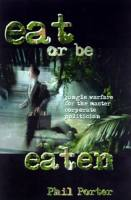 Eat or Be Eaten book summary