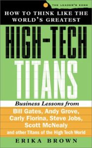How to Think like the World's Greatest High-Tech Titans book summary