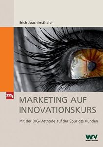 Marketing auf Innovationskurs Buchzusammenfassung