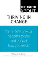 The Truth About Thriving in Change book summary