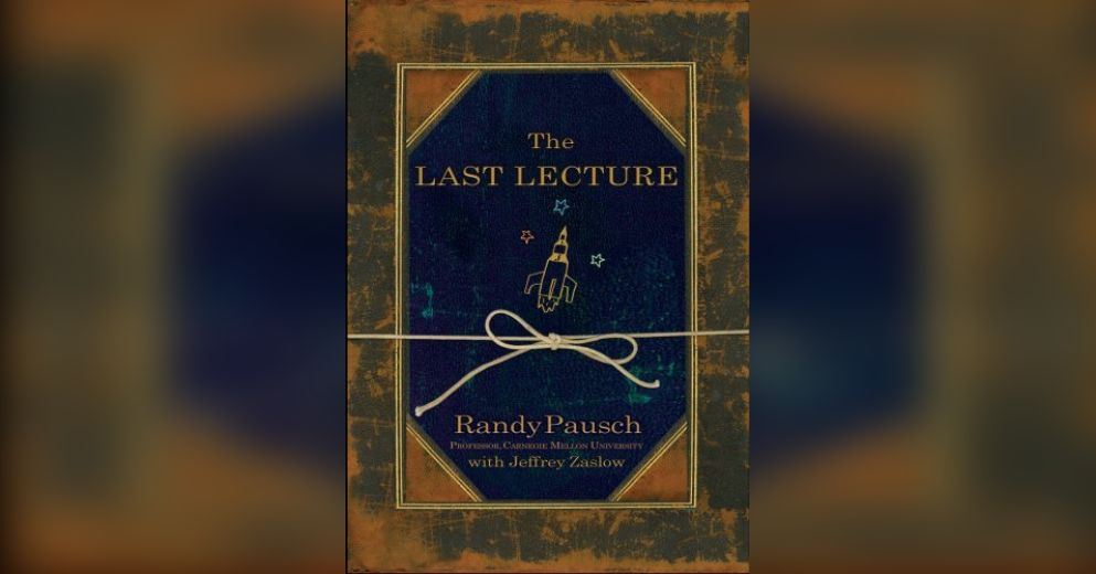the last lecture randy pausch essay At the centre of pausch's remarkable tale is the last lecture, an old academic conceit whereby teachers are asked to imagine they're near death and must therefore sum up the entire collection of wisdom they wish to pass on to their students in a single lecture pausch, a 47-year-old father of three, didn't.