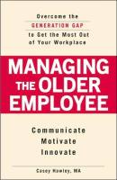 Managing the Older Employee book summary