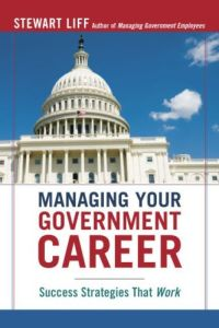 Managing Your Government Career book summary