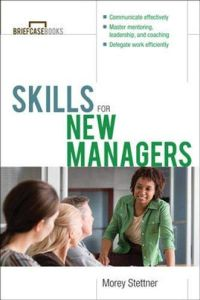Skills for New Managers book summary