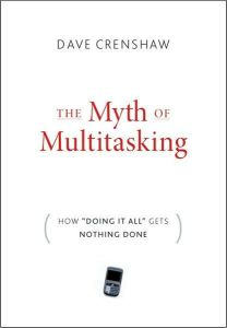 The Myth of Multitasking book summary