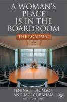 A Woman's Place Is in the Boardroom book summary