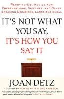 It's Not What You Say, It's How You Say It book summary