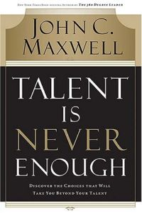 Talent Is Never Enough book summary