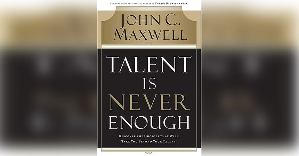 Talent Is Never Enough Maxwell Instant Download
