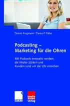 Podcasting – Marketing für die Ohren