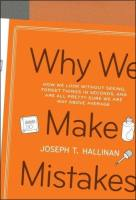 Why We Make Mistakes book summary