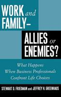 Work and Family - Allies or Enemies? book summary