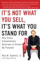 It's Not What You Sell, It's What You Stand For book summary