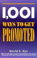 1,001 Ways to Get Promoted book summary
