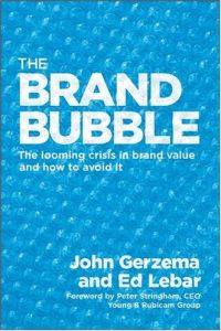 The Brand Bubble book summary
