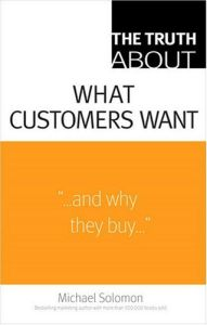 The Truth About What Customers Want book summary