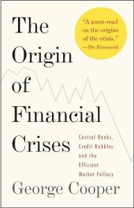 The Origin of Financial Crises book summary
