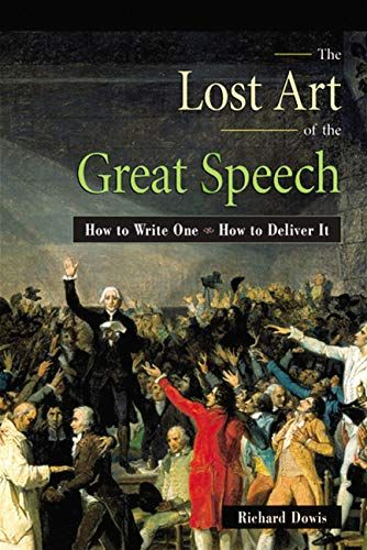 Image of: The Lost Art of the Great Speech
