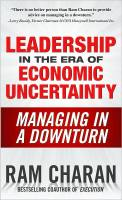 Leadership in the Era of Economic Uncertainty book summary