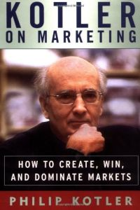 Kotler on Marketing book summary