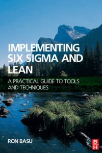 Implementing Six Sigma and Lean book summary