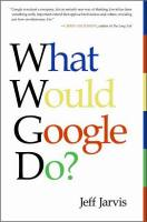 What Would Google Do? book summary