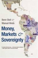Money, Markets & Sovereignty book summary