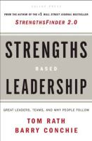 Strengths Based Leadership book summary