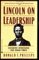 Lincoln on Leadership book summary