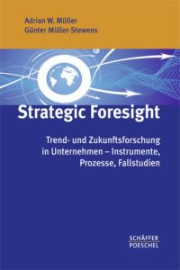 Strategic Foresight Buchzusammenfassung