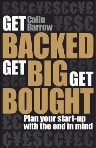 Get Backed, Get Big, Get Bought book summary
