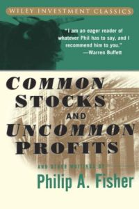 Common Stocks and Uncommon Profits and Other Writings book summary