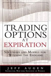 Trading Options at Expiration book summary