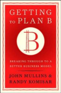Getting to Plan B book summary