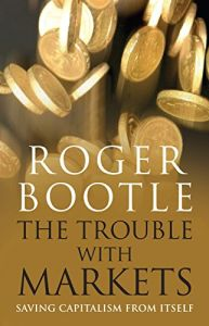 The Trouble with Markets book summary