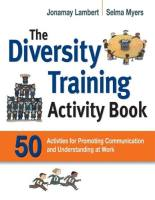 The Diversity Training Activity Book book summary